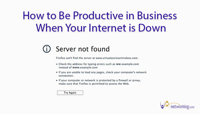 How to Be Productive in Business When Your Internet is Down