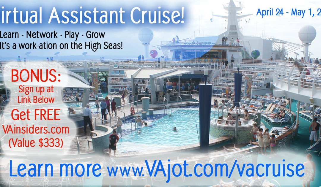 Virtual Assistant Cruise 2016 – Take Your Business to the High Seas!
