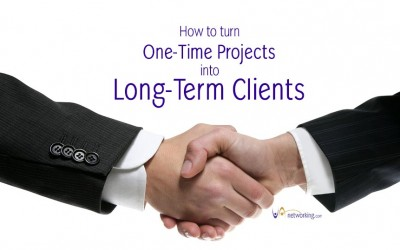 How to Turn One-Time Projects into Long-Term Clients