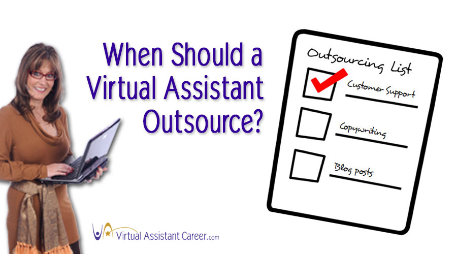 When Should a Virtual Assistant Outsource?