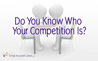 Do You Know Who Your CompetitionIs?