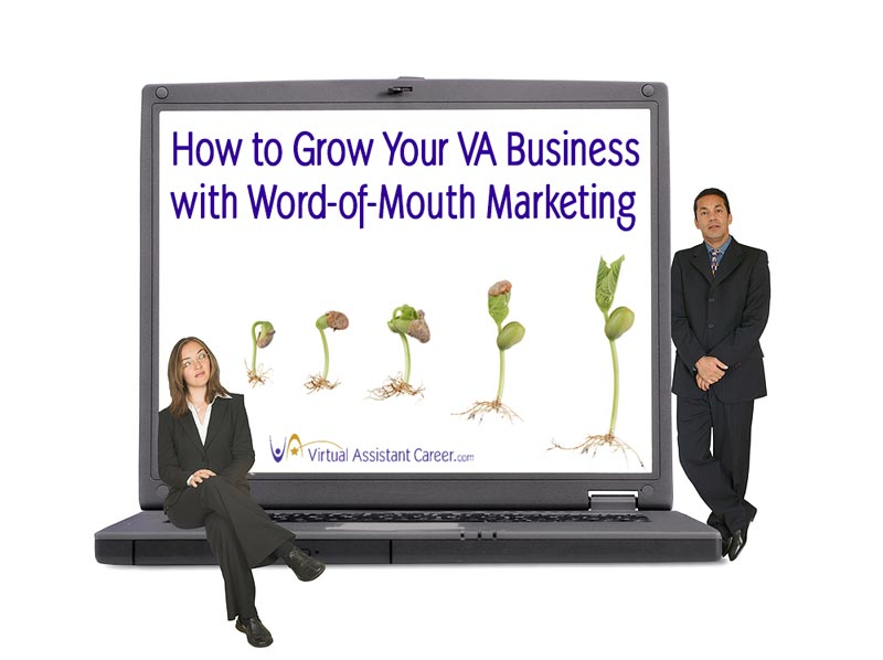 Grow Your Virtual Assistant Business with Word-of-Mouth Marketing