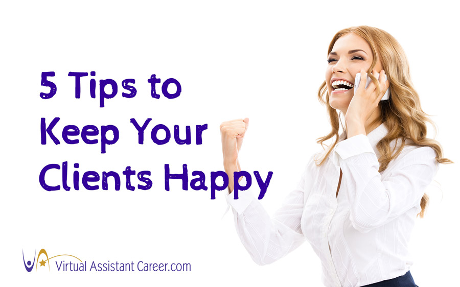 Tips to Keep Your Clients Happy