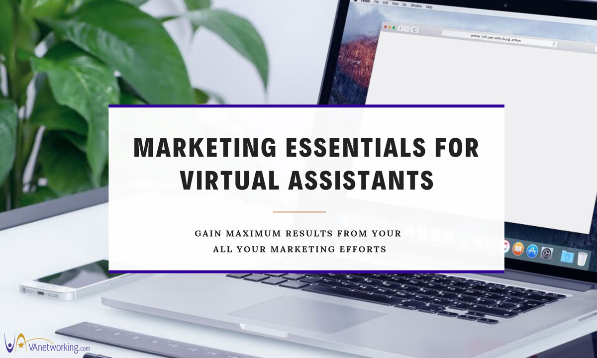 Marketing Essentials for Virtual Assistants