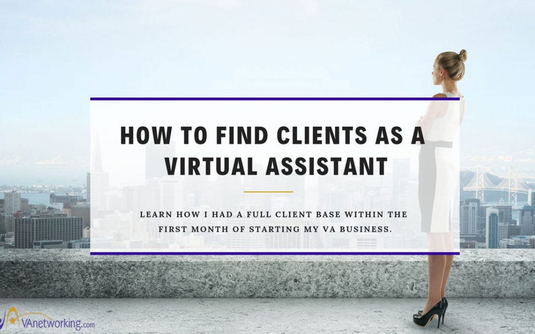 How to Find Clients as a Virtual Assistant